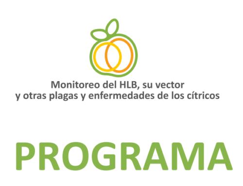 Monitoreo del HLB, su vector y otras plagas y enfermedades de los cítricos